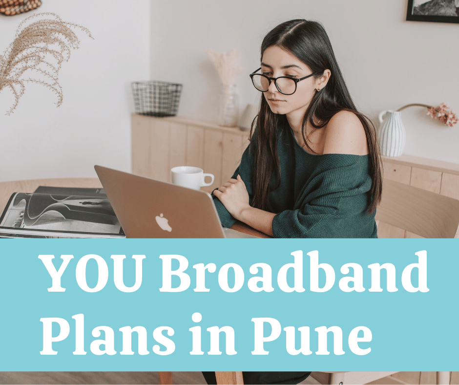 YOU Broadband Plans in Pune