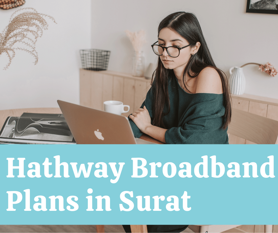 Best Hathway Broadband Plans Surat Customer Care Number