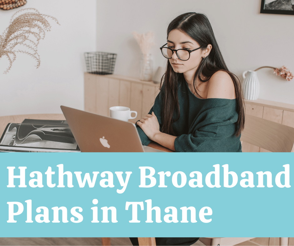 Best Hathway Broadband Plans Thane Customer Care Number
